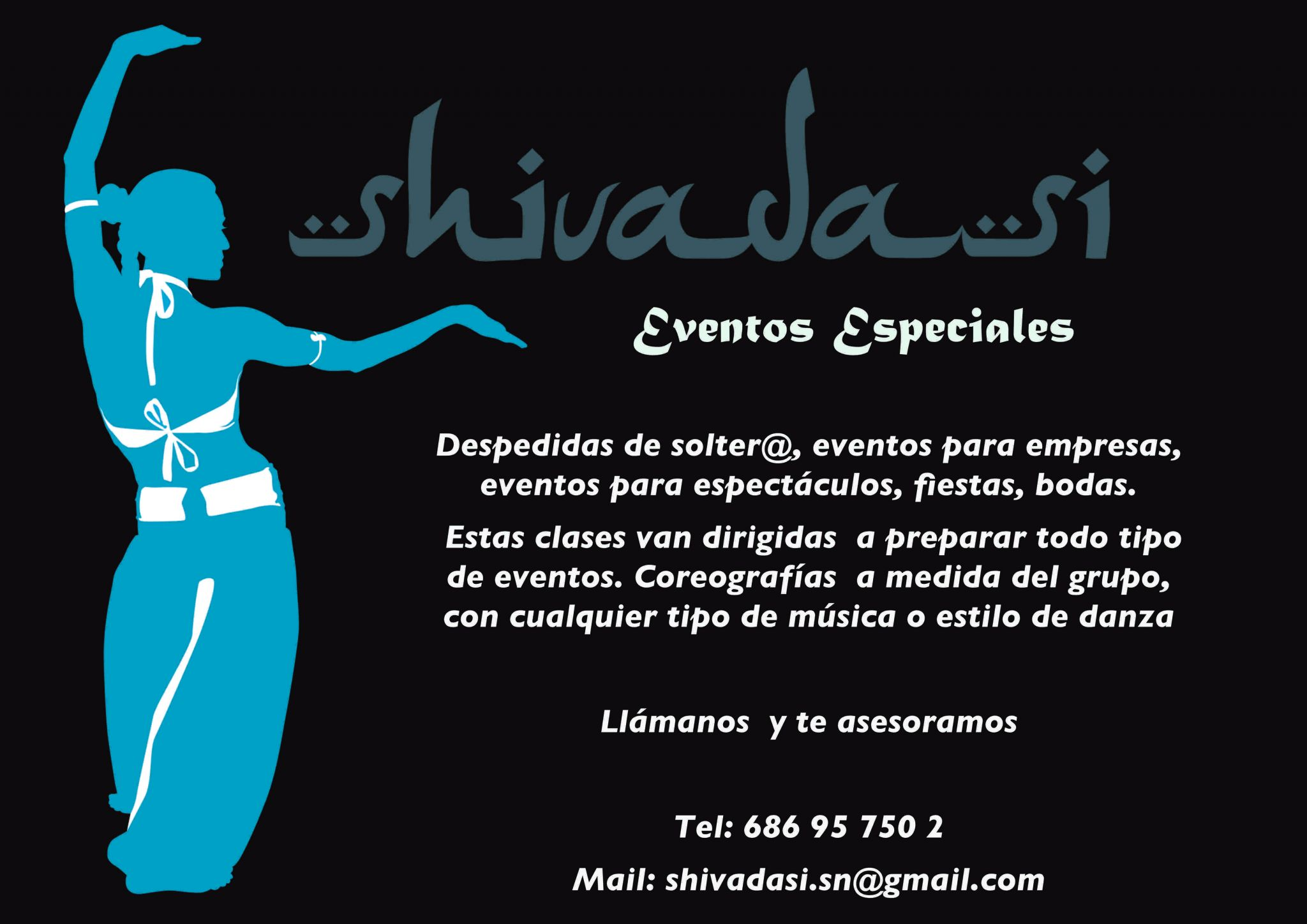 Shivadasi - Eventos Especiales - Las Tablas